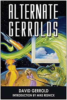 REVIEW: Alternate Gerrolds by David Gerrold