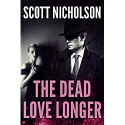 The Dead Love Longer
