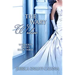 The Wary Widow (The Wetherby Brides - Book 3)