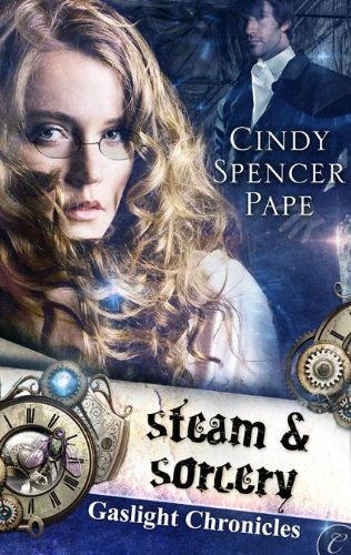 Book Steam and Sorcery - close up of woman with a dude in a bowler hat in the background and some gears