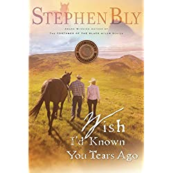 Wish I'd Known You Tears Ago (Horse Dreams Trilogy Book 3)