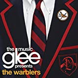 Glee: The Music Presents the Warblers (2011) (Album) by Glee Cast