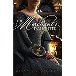 The Merchant's Daughter (Fairy Tale Romance Series Book 2)