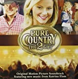 Pure Country 2: The Gift Soundtrack