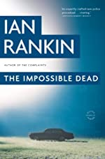 The Impossible Dead by Ian Rankin