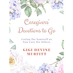 Caregivers' Devotions to Go