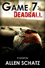 Game 7: Dead Ball by Allen Schatz