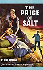 The Price of Salt by Patricia Highsmith/Claire Morgan