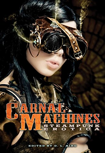 Book Carnal Machines Steampunk Erotica
