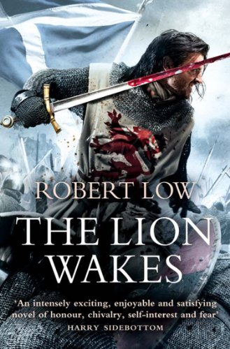 The Lion Wakes (The Kingdom Series) by Robert Low