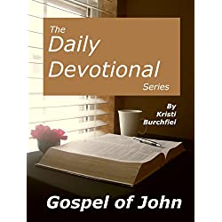 The Daily Devotional Series: The Gospel of John