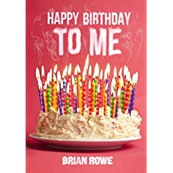 Happy Birthday to Me (Book 1)