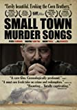 Small Town Murder Songs (2010) (Movie)