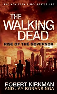 "Free Audiobook Sample: ""The Walking Dead: Rise of The Governor"" by Robert Kirkman & Jay Bonansinga"
