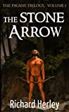 Free Kindle Book : The Stone Arrow (The Pagans)