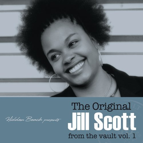 The Original Jill Scott from the Vault, Vol. 1 (Deluxe Edition)