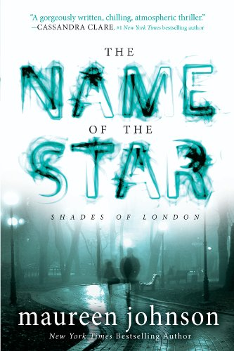 Book The Name of the Star - Maureen Johnson