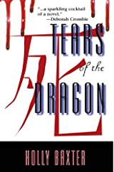 Tears of the Dragon by Holly Baxter