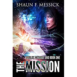 Worlds Without End: The Mission