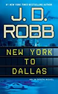 Book Cover: New York to Dallas by J D Robb