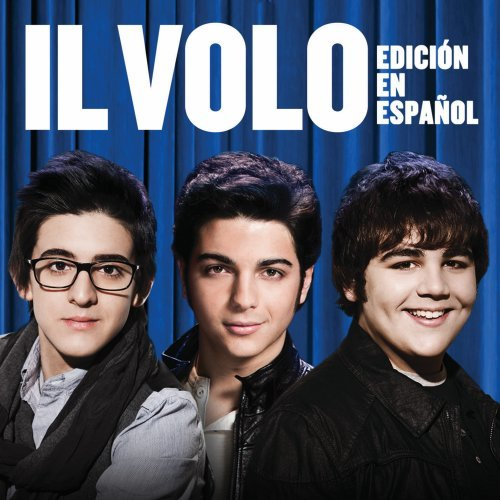 Il Volo (Spanish Version)