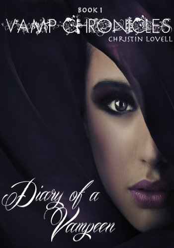Diary of a Vampeen (Vamp Chronicles) by Christin Lovell