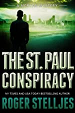 The St. Paul Conspiracy by Roger Stelljes