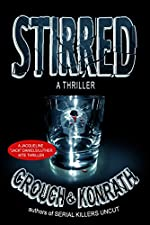 Stirred by Blake Crouch and J. A. Konrath