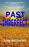 Free Kindle Book : Past Imperfect (Crime, legal thriller (mystery, legal))