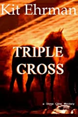 Triple Cross by Kit Ehrman