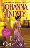 Love Only Once- Johnanna Lindsey