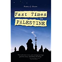 Fast Times in Palestine