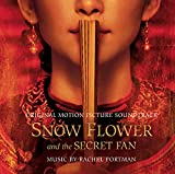 Snow Flower and the Secret Fan Soundtrack