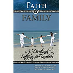 Faith and Family: Daily Family Devotions