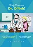 2 Molly Moccasins Adventure Story and Activity Books:  Dr. O'Noh!