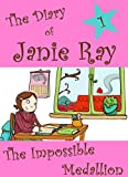 Free Kindle Book : The Impossible Medallion (a tween time-travel story for ages 9-12) (The Diary of Janie Ray)
