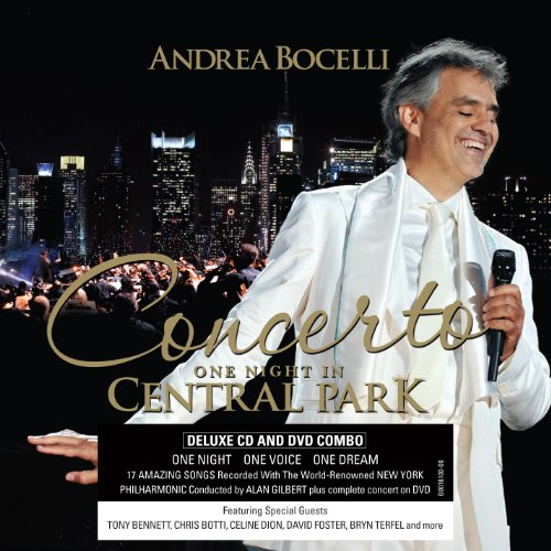 An Evening With Andrea Bocelli: The Central Park Concert [Deluxe Edition]