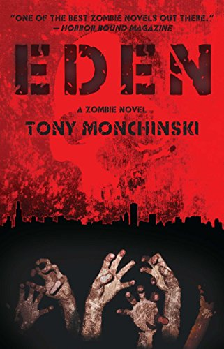 EDEN by Tony Monchinski