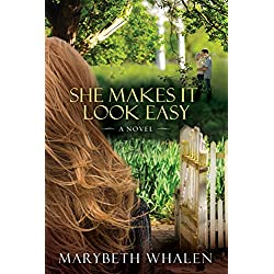 She Makes It Look Easy: A Novel