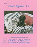 Free Kindle Book : Camel Crochet: Camel Afghans #1 Book