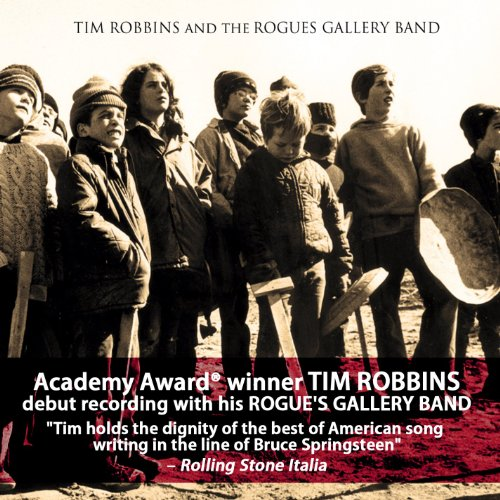 Tim Robbins and the Rogues Gallery Band