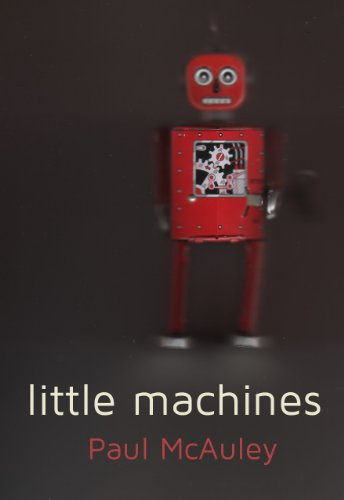 REVIEW: Little Machines by Paul McAuley