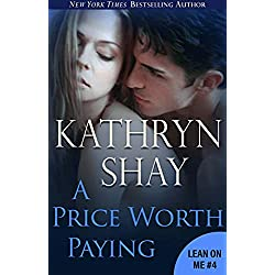 A Price Worth Paying (Lean On Me Book 5)