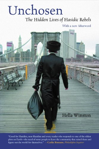 Unchosen: The Hidden Lives of Hasidic Rebels. By Hella Winston