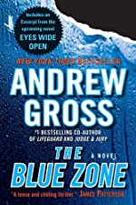 The Blue Zone with Bonus Material by Andrew Gross