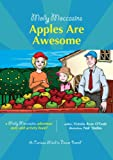 10 Molly Moccasins Adventure Story and Activity Books: Apples Are Awesome