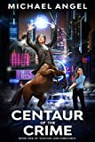 Free eBook - Centaur of the Crime