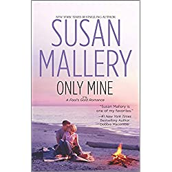 Only Mine (Fool's Gold Book 4)