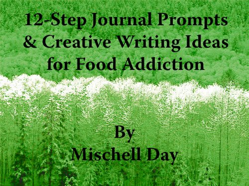 View 12-Step Journal Prompts & Creative Writing Ideas for Food Addiction on Amazon