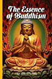 Free Kindle Book : The Essence of Buddhism